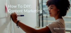 Content Marketing for Very Small Business: A DIY Guide